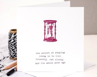 Funny Birthday Card For Women; 'Lie About Your Age'; Middle Age Card; 40th Birthday Card; 50th Birthday Card; GC039