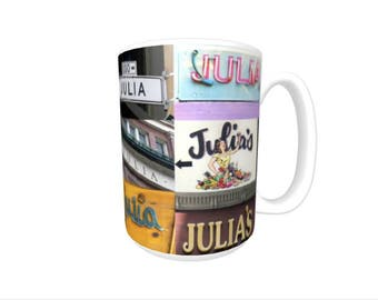 Personalized Coffee Mug featuring the name JULIA in photos of signs; Ceramic mug; Unique gift; Coffee cup; Birthday gift; Coffee lover