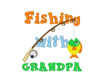 Fishing with Grandpa Machine Embroidery Design Fishing Embroidery Designs Grandpa Design 4X4 5X7 6X10 8X8 Instant Download