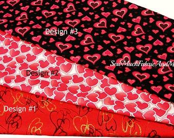 Hearts Fabric~by the 1/2 yd~3 designs~Valentine's