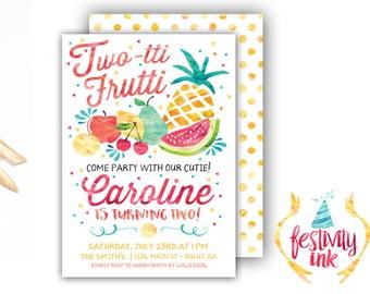 Twotti Frutti - Birthday Invitation - Tutti Frutti - Watercolor - Fruit - FREE PRIORITY SHIPPING or Diy Printable
