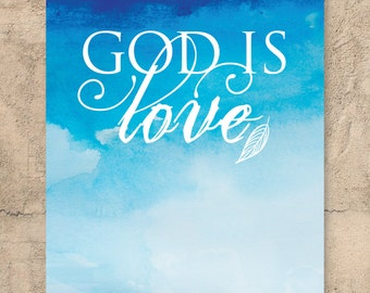 "Christian Wall Art / ""God is Love"" / Scripture art / Scripture print / Inspirational print / Quote print / Bible verse / Quote print"