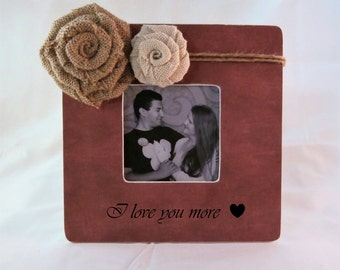 I love you more picture frame, anniversary gifts for boyfriend gift