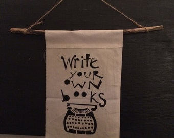 Write Your Own Books Type Writer Wall Hanging Banner Drift Wood