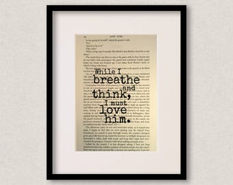 """Jane Eyre - Book Quote Print - Romantic Quote - Engagement Gift - Wedding Gift - Anniversary - """"While I breathe and think"""""""