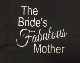 The Bride's Fabulous Mother V Neck Shirt