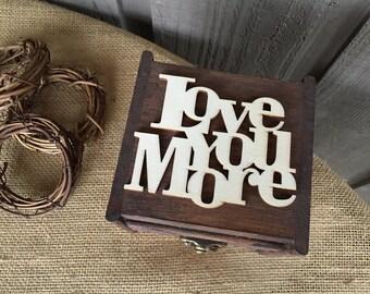 Ring bearer box/ rustic ring bearer box/ Love you more box/ring holder/ wedding ring holder/ box to hold wedding rings/ wedding rings/ rings