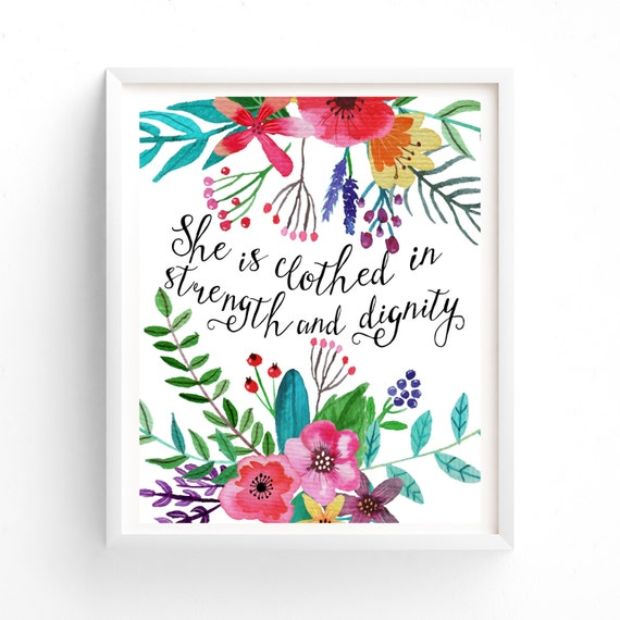 She Is Clothed In Dignity Quotes Images: Printable Art She Is Clothed In Strength And DignityPrintable