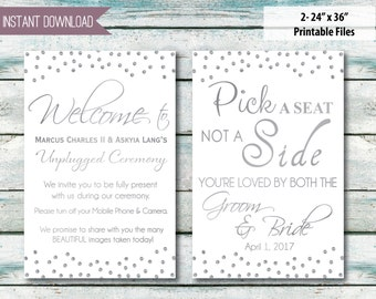 "Custom Wedding signs 24"" x 36"" Unplugged ceremony and Pick a seat not a side, silver  INSTANT DOWNLOAD"