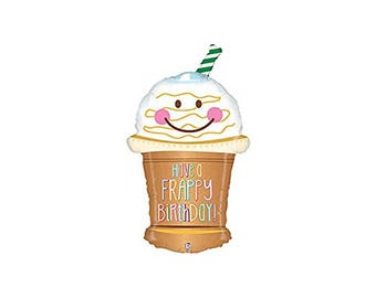 Frappy Birthday Balloon - Frappuccino Coffee mylar drink beverage