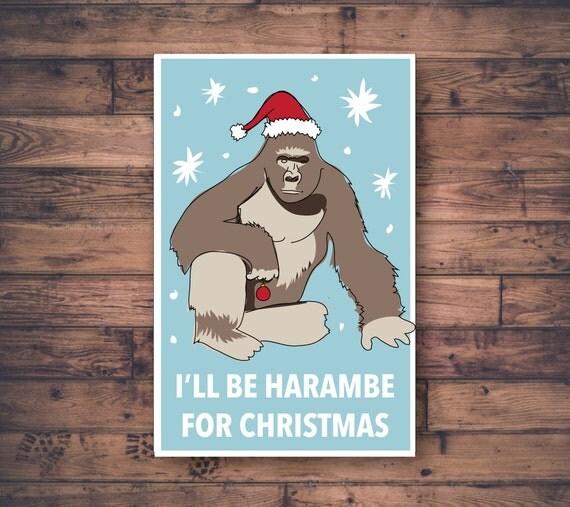 I'll Be Harambe For Christmas Printable Card