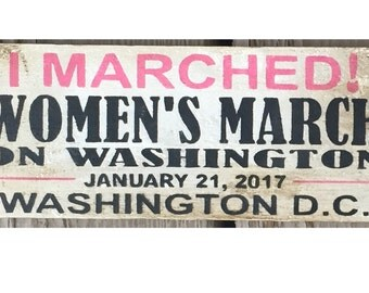 Women's March painted commemorative sign
