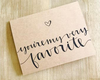 6-Pack of Cards • You're My Very Favorite • Birthday Card • Anniversary Card • Valentines Day Card
