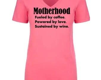 Motherhood Shirt - Mom Shirt - Funny Mom Shirt - Mom Life Shirt - Mother Shirt - Motherhood Tank - Mom Tank - Mom Life Tank - Mommy Shirt
