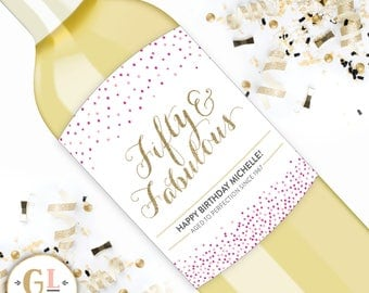 50 and Fabulous Wine Label, Milestone Birthday Wine Stickers, 21st Birthday Dirty Thirty Party Favors, 40 & Fabulous, 50th Birthday Gift