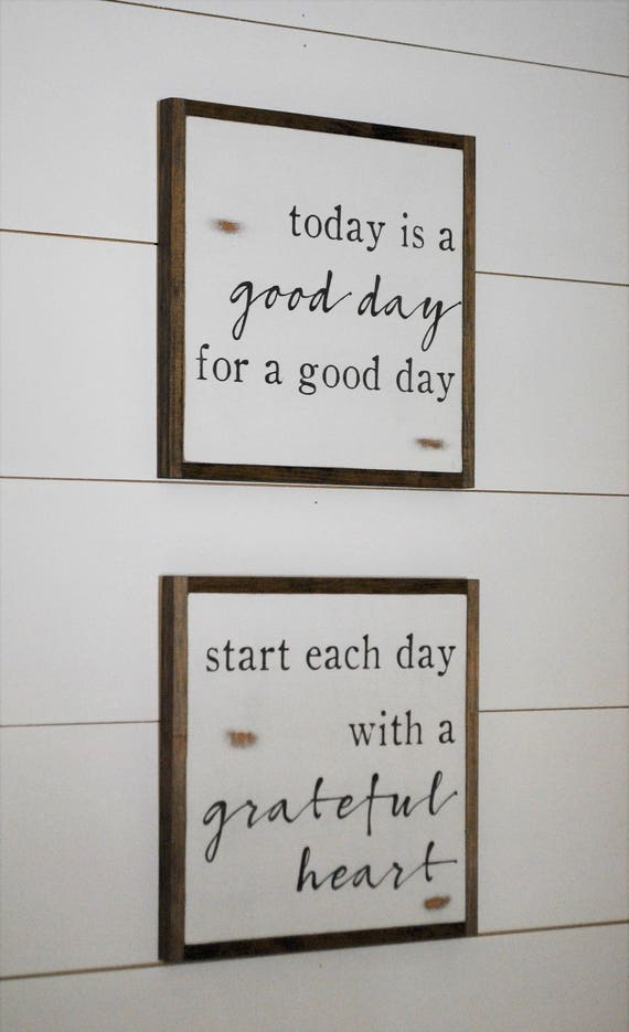 ONLINE SPECIAL! Good Day & Grateful Heart bundle || set of 2 signs