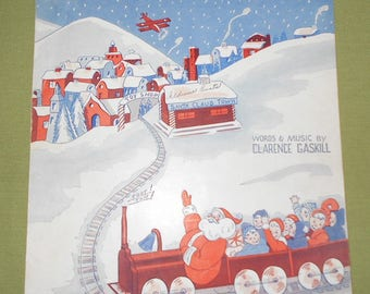1939 Sheet Music ~ All Aboard For Santa Claus
