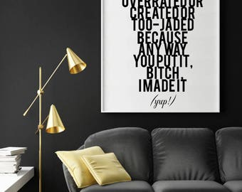 Instant Print Art, Drake Lyrics, Call Me Overrated, Printable Art, Show Me A Good Time, Hip Hop Art, Well Versed Designs, Instant Download