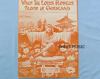 Sheet Music 'Where the Lotus Flowers Bloom in Chinaland', 1919, Chinese Lovers, Coming Home