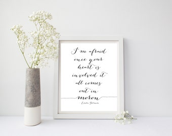 Gilmore Girls Print, Once Your Heart Is Involved Moron,  Gilmore Girl Poster, Lorelai Gilmore, Gilmore Girls Gift, Gilmore Girls Quote Print