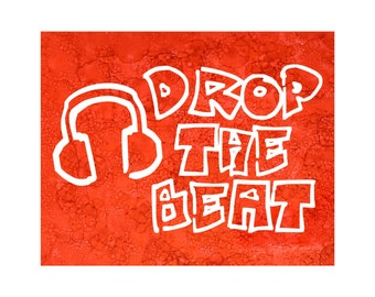 Hand-painted Drop the Beat Ink Painting / Personalized Headphones Wall Art / Music Room Art