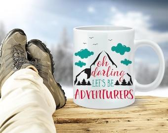 Let's Be Adventurers Coffee Mug - Adventure Coffee Cup