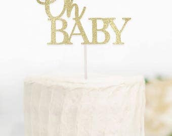 Oh Baby Cake Topper, Gold Baby Shower Cake Topper, Glitter Baby Shower Cake Topper, Baby Shower Cake Topper, Gender Reveal Cake Topper