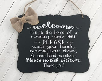 Special Needs, Medically Fragile Child Sign, Special Needs Child Sign, Sick Child, Remove Your Shoes, Medical Sign, Immune Deficiency