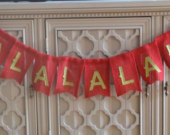 FaLaLaLaLa Banner, Christmas Banner, Burlap Christmas Banner, Christmas Decor, Christmas Photo Prop, Holiday Decor