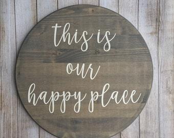 this is our happy place, this is our happy place sign, happy place sign, home sign,