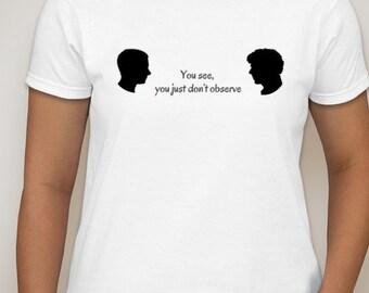 Sherlock,Sherlock Shirt, Sherlocked, Holmes, Watson, Sherlocked Shirt, Detective Shirt, Detective, Blogger, Clueing for looks, Johnlock,