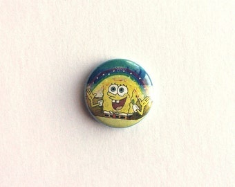 Spongebob Squarepants Imagination Rainbow 1 inch pinback button // Funny, Pop Culture, Meme, Button