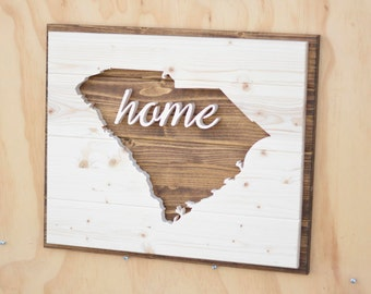 "South Carolina State Wood Plaque Silhouette with ""Home"""