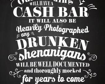 wedding sign instant printable funny cash bar warning drunken shenanigans white