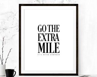 Go the Extra Mile Inspirational Poster, Typography Print, Motivational Print, Minimalist Print, The Extra Mile Print, Minimalist Home Decor