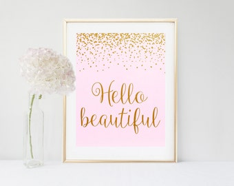 Hello Beautiful, Printable Wall art, Typography Print, Gold Print, Gold Wall Decor, Bedroom Decor, Pink And Gold Art, Instant Download