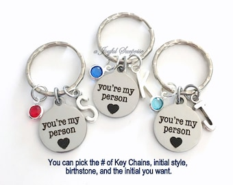 Youre My Person KeyChain Set of 1, 2 3 4 5 6 Gift for GirlFriend BFF Keyring You Are You're Key Chain Silver Birthstone Initial Personalized
