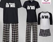 Birthday Pajamas Go Ahead...