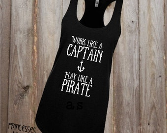 Pirate Tank - Work Like A Captain - Drink Like A Pirate - Gasparilla