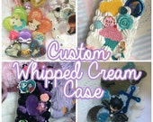 Custom Decoden Case ; Whipped Cream Case - iPhone, Samsung, Note, Moto, HTC, 3DS and More! Kawaii Whip Case