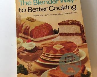 Blender Way to Better Cooking - Vintage Cookbook - Blender Cookbook - Vintage Recipes - Hamilton Beach Cookbook - Vintage Kitchen