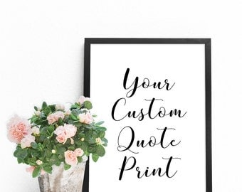 custom printable quote custom word art print typography poster wall art