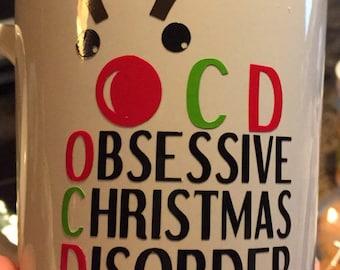 Obsessive Christmas Disorder White Ceramic Coffee Mug