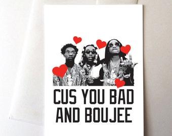 Migos Bad & Boujee Card