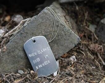 When Clarke dies I'm Wanheda - The 100 Clarke Griffin Dog Tag Necklace