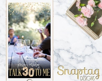 Custom Snapchat Geofilter || talk 30 to me, birthday filter, 30th birthday, gold mylar, gold balloons, glitter, gold, birthday, wine tasting