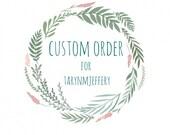 Custom Listing- tarynmjeffery