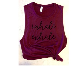 inhale exhale womens yoga tank / women's tank / women's workout tank / muscle tee / gym tank / cute workout shirt / yoga tank