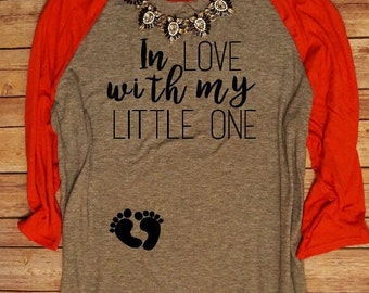 In Love With My Little One Valentine's Day Maternity Shirt, Almost due, Baby Bump, Pregnant Maternity Valentines Day Shirt, Bump's First