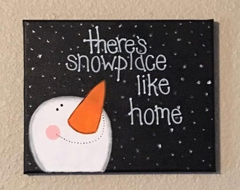 Snowman Canvas Painting - There's Snowplace Like Home